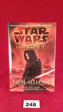 B248 - Star Wars: Old Republic Fatal Alliance Hardback Hard Cover First Edition