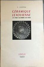 """Plaquette """"Céramique Lexovienne"""" Lisieux 1953 / épis - Palissy - Pré d'Auge ..."""