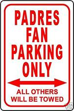 """PADRES FAN PARKING ONLY 12""""x18"""" ALUMINUM SIGN"""