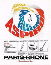 PUBLICITE ADVERTISING  1964    PARIS-RHONE aspirateur