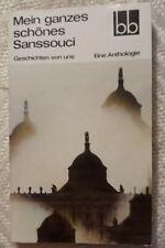 Mein ganzes schönes Sanssouci / DDR 24 Geschichten / Anthologie / Zeitzeugnis