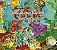 Coral Reefs, Paperback by Gibbons, Gail, Brand New, Free shipping in the US