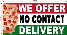 WE OFFER NO CONTACT DELIVERY PIZZA RESTAURANT WINDOW PERF DECALS (CHOOSE SIZE)