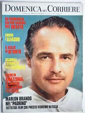 DOMENICA DEL CORRIERE  giugno1972//MARLON BRANDO//ALFASUD//BIENNALE DI VENEZIA