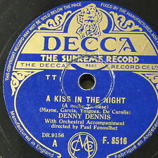 78rpm DENNY DENNIS a kiss in the night / you`re so sweet to remember