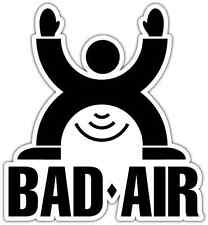 "Bad Air Funny Car Bumper Window Sticker Decal 4""X5"""