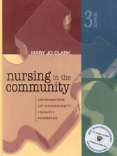 Media Edition of Nursing in the Community by Mary Jo Clark (2000,  / Pape…
