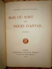 Mais où sont les neiges d'Antan Poèmes dédicace Charles Boulley Duparc Edition