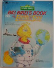 Big Birds Book About the Earth and Sky (Sesame St