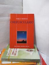 CREPUSCULARIO: PABLO NERUDA Spanish Poetry Literature Libros en Espanol