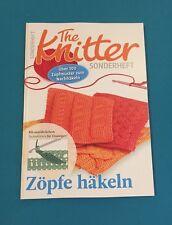 The Knitter Sonderheft Zöpfe häkeln ungelesen 1A abs. TOP