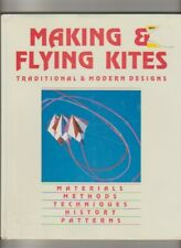 Kite Flying Making Kiting Making & Flying Kites HC/DJ Traditional & Modern Desig