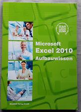 Microsoft excel 2010 aufbauwissen bildner 2015 + VBA einführung