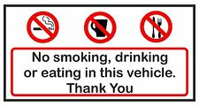 2X NO SMOKING DRINKING OR EATING IN THIS VEHICLE STICKERS CAR VAN LORRY TAXI HGV