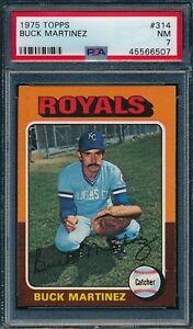 1975 Topps Set Break # 314 Buck Martinez PSA 7 *OBGcards*