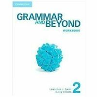 Grammar And Beyond Level 2 Workbook: By Lawrence J. Zwier, Harry Holden