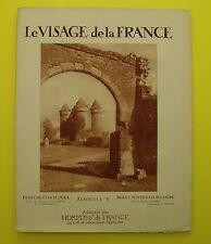 Franche-Comté - Jura - Berry – Nivernais - Sologne (Visage de la France ) 1926