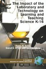 The Impact of the Laboratory and Technology on Learning and Teaching Science K-1