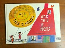 Vintage Children's Picture book THIS IS YELLOW THIS IS RED Edith Witt 1968