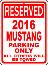 "2016 16 Mustang Ford Novelty Reserved Parking Street Sign 12""X18"" Aluminum"