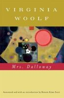 Mrs. Dalloway (Annotated): By Woolf, Virginia