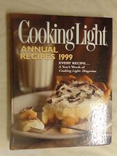 Cooking Light Annual Recipies 1999 Edition by Oxmoor House (1999, Hardcover)