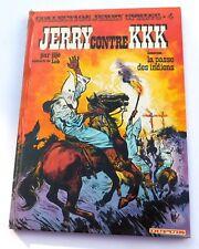 Jijé. Jerry Spring n°4. Contre KKK. Dupuis GF 1975. Pelliculage défectueux