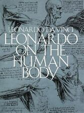 Leonardo on the Human Body (Dover Fine Art, History of Art) by