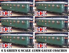 6 YES SIX G SCALE 45mm GAUGE RAILWAY PASSENGER CARRIAGE GREEN GARDEN COACH TRAIN