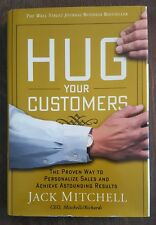 Hug Your Customers : The Proven Way to Personalize Sales and Achieve...