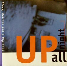 UP All Night - Blues, Ballads And A Big Band 1995 CD