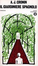libro IL GIARDINIERE SPAGNOLO di A.J. Cronin - 415 OSCAR Mondadori
