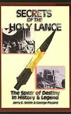 Secrets of the Holy Lance (Pocket Books, 2015) Jerry E. Smith & George Piccard