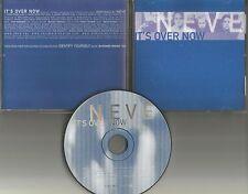 NEVE It's Over Now w/ RARE EDIT & REMIX PROMO DJ CD single 1999 w/PRINTED LYRICS