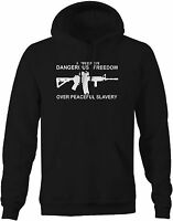 Hoodie Men -Prefer Dangerous Freedom Peaceful Slavery AR15 NRA Gun