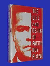 Life & Death of Pretty Boy Floyd by Jeffery S King HCDJ Hardcover Bank Robber