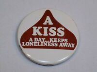 A Kiss Day Keeps Loneliness Away Pin Vintage Hershey Metal Button Round Pinback