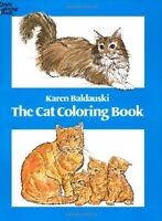 The Cat Coloring Book (Dover Nature Coloring Book) by Karen Baldauski, Coloring
