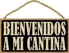 "BIENVENIDOS A MI CANTINA-(Espanol) Welcome to my Bar-Wooden Plaque 5"" by 10"""