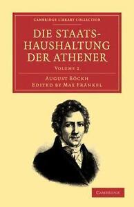 Die Staatshaushaltung Der Athener (cambridge Library Collection - Classics) (...