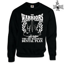 THE WARRIORS - DR.MARTENS DENTAL PLAN (Sweatshirt) S-3XL Skinhead Oi! 4 Skins