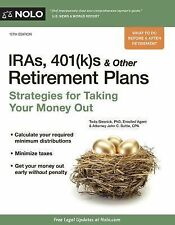 IRAs, 401(k)s and Other Retirement Plans : Taking Your Money Out by Twila...