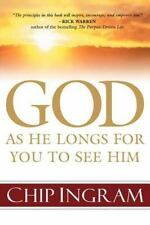God: As He Longs for You to See Him, Ingram, Chip, Good Condition, Book