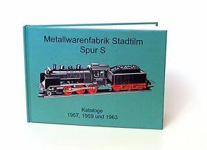 Buch Metallwarenfarbik Stadtilm Spur S, Reprint Kataloge Spur S 1957, 1959, 1963