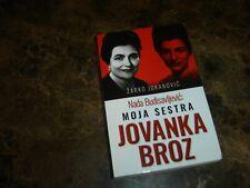 Nada Budisavljevic: moja sestra Jovanka Broz (Book)