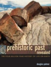 Prehistoric Past Revealed: The Four Billion Year History of Life on Earth, Palme