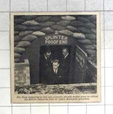 1939 The King At The Splinter Proof End Of Steel And Concrete Air Raid Shelter