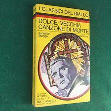 STAGGE - DOLCE VECCHIA CANZONE DI MORTE Giallo Mondadori Classici n.206 (1974)