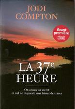 La 37eme Heure.Jodi COMPTON.France Loisirs C007