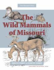 The Wild Mammals of Missouri: Third Revised Edition
